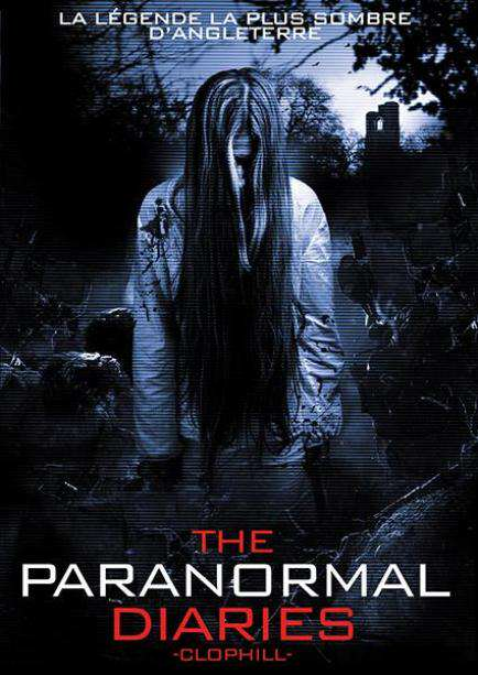 The Paranormal Diaries Clophill